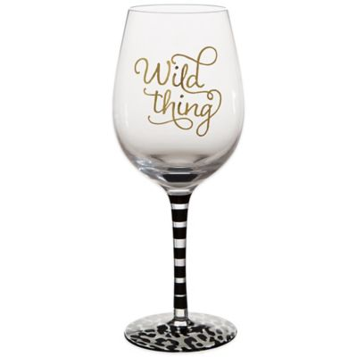 Wild Thing Wine Glass