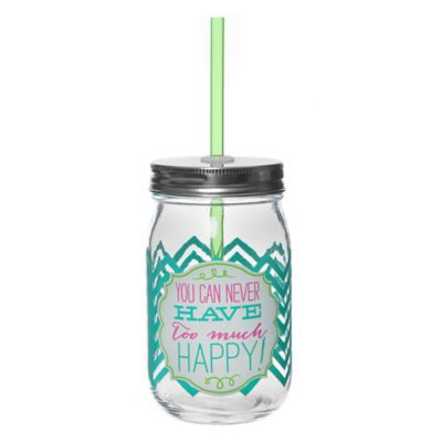 """Too Much Happy"" Mason Jar with Straw"