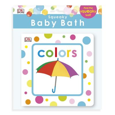 DK Publishing Squeaky Baby Bath Colors Book
