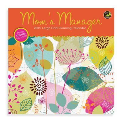 2015 Mom's Manager Wall Calendar