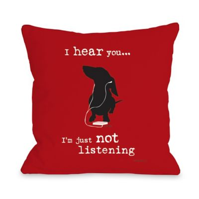 "Dog is Good® ""Not Listening"" Red Throw Pillow"