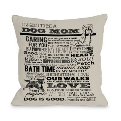 "Dog is Good® ""Proud to be a Dog Mom"" Oatmeal Throw Pillow"