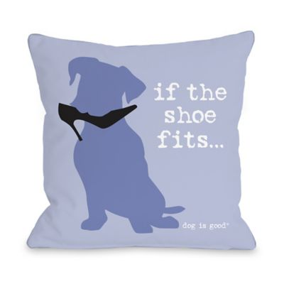 "Dog is Good® ""Shoe Fits"" Purple Throw Pillow"
