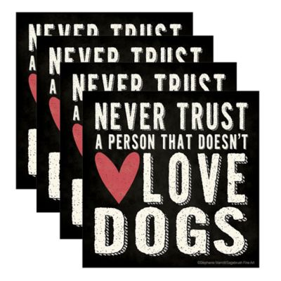 "Thirstystone® ""Never Trust a Person"" Coasters (Set of 4)"