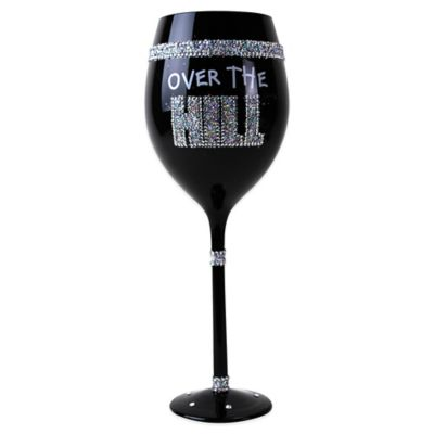 "Big Mouth Toys Rhinestone ""Over the Hill"" Wine Glass"