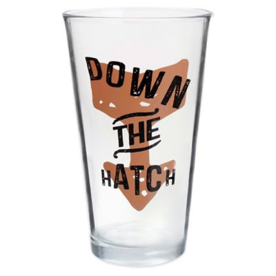 """Down the Hatch"" Pint Glass"