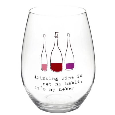 """Drinking Wine is My Hobby"" Stemless Wine Glass"