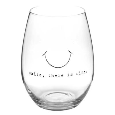 """Smile, There Is Wine"" Stemless Wine Glass"