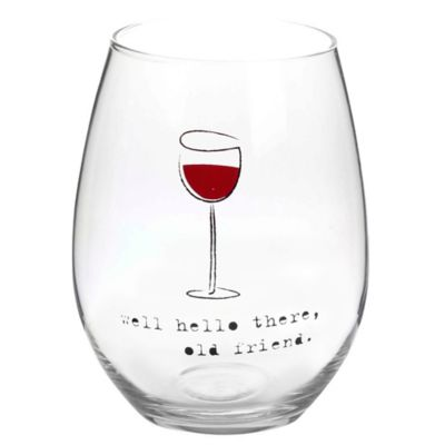 """Well Hello There"" Stemless Wine Glass"