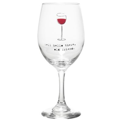 """Well Hello There"" Wine Glass"