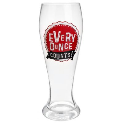 """Every Ounce Counts"" Glass Pilsner"