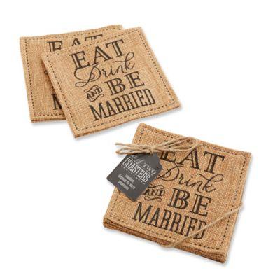 """Kate Aspen® """"Eat, Drink & Be Married"""" Burlap Coasters (Set of 2)"""