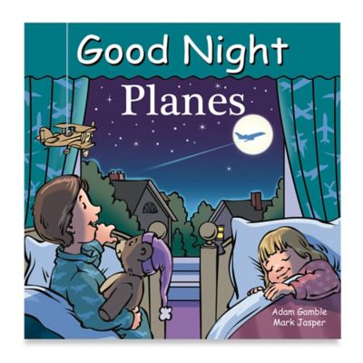 Good Night Planes by Adam Gamble and Mark Jasper