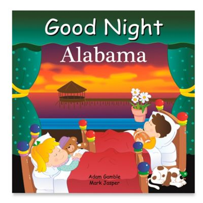 Good Night Alabama by Adam Gamble and Mark Jasper