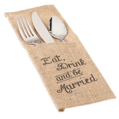 "Lillian Rose™ ""Eat, Drink and Be Married"" Burlap Silverware Holders (Set of 4)"