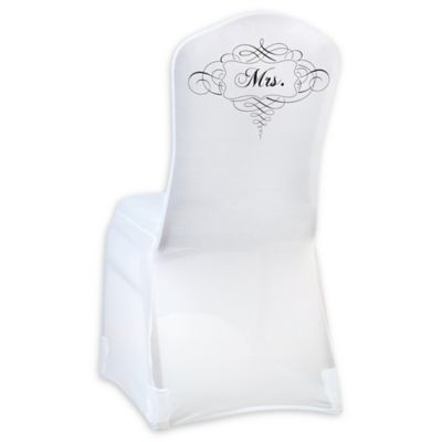 "Lillian Rose™ ""Mrs."" Chair Cover in White"