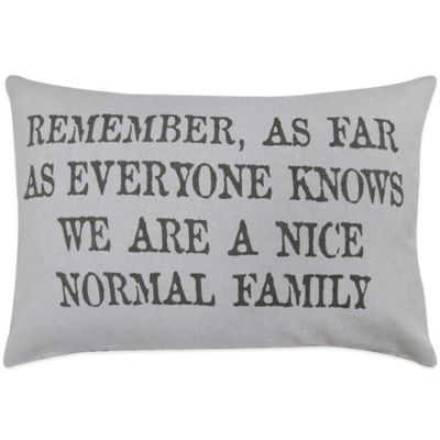 "The Vintage House by Park B. Smith® ""Normal Family"" Oblong Throw Pillow"