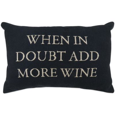 """The Vintage House by Park B. Smith® """"When in Doubt"""" Tapestry Oblong Throw Pillow"""
