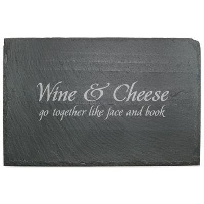 """Wine & Cheese Go Together"" Slate Server"