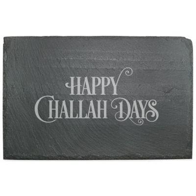"""Happy Challah Days"" Slate Server"