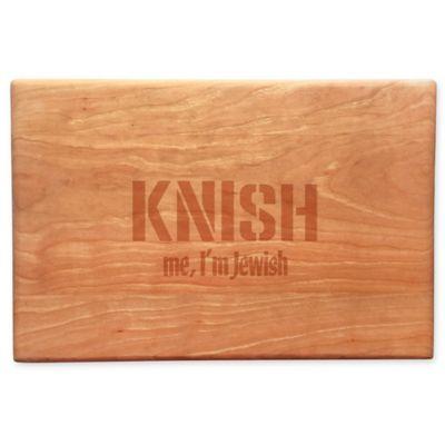 Knish Me Wood Cheeseboard