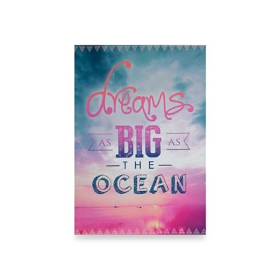 "Graham and Brown ""Dreams as Big as the Ocean"" Canvas Wall Art"