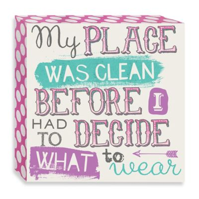 """My Place Was Clean"" Wall Décor"