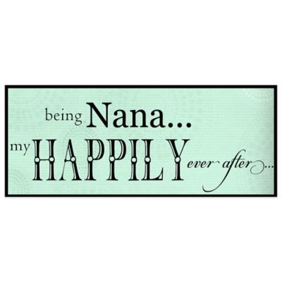 The Grandparent Gift Co Nana Happily Ever After Wall Plaque