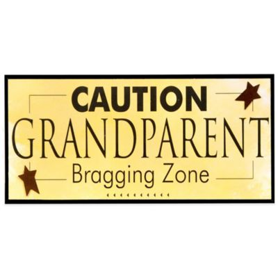 The Grandparent Gift Co Caution Grandparent Bragging Zone Wall Plaque