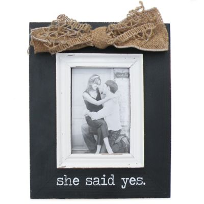 "Mud Pie® ""She Said Yes"" 3.5-Inch x 5-Inch Picture Frame"
