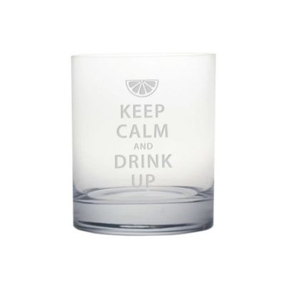 "Etched Novelty Barware ""Keep Calm and Drink Up"" Rocks Glass"