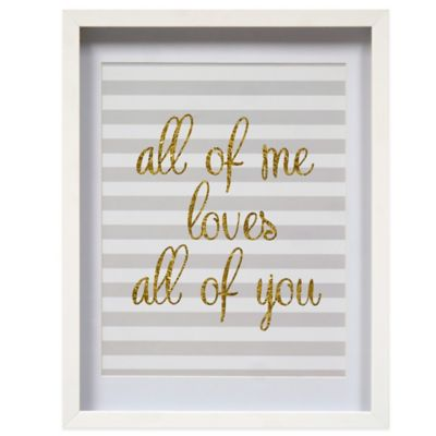"""All of Me Loves All of You"" Shadowbox Wall Art"