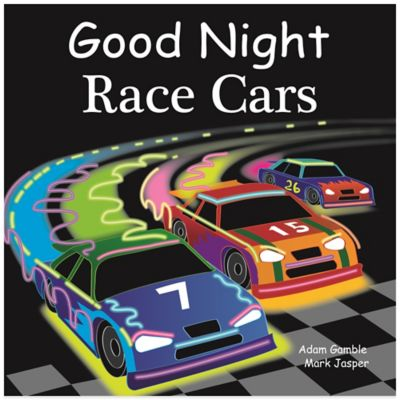 """Good Night Race Cars"" by Adam Gamble and Mark Jasper"