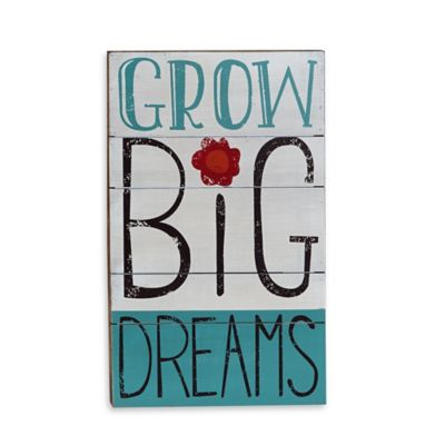 """Grow Big Dreams"" Wall Art"