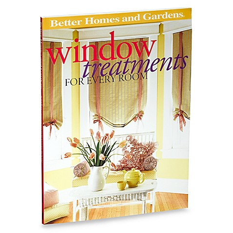 Better Homes & Gardens® Window Treatments for Every Room Book