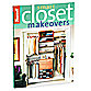 Smart Closet Makeovers Book