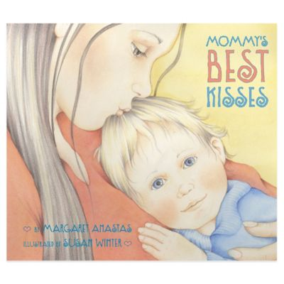 """Mommy's Best Kisses"" Board Book by Margaret Anastas"