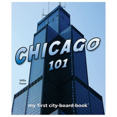 """Chicago 101"" Board Book by Brad M. Epstein"