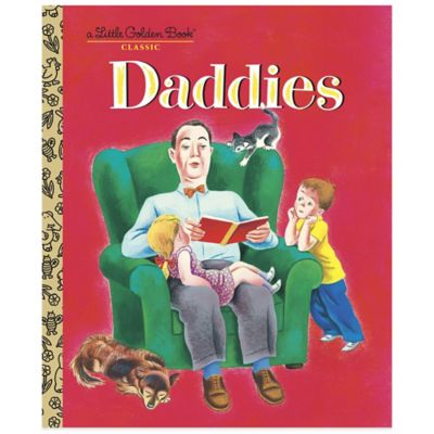 """Daddies"" Little Golden Book®"