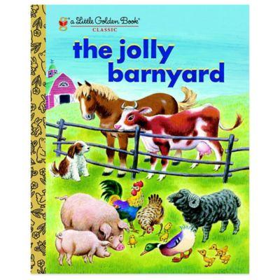 The Jolly Barnyard Little Golden Book