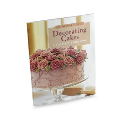 Cake Decorating Idea Books : The Wilton School of Decorating Cakes  Reference and Idea ...