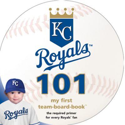 MLB Kansas City Royals 101: My First Team-Board-Book™