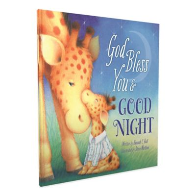 """""""God Bless You and Good Night"""" by Hannah C. Hall"""