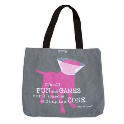 "Dog is Good® 16-Inch ""Fun and Games until Someone Ends Up in a Cone"" Tote in Grey"