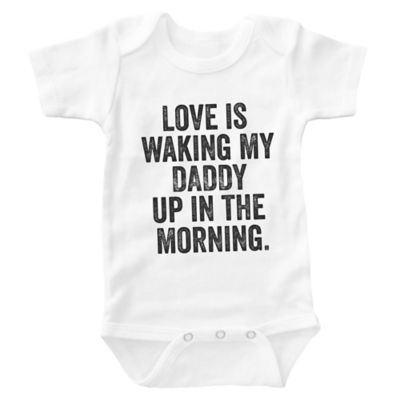 """Posh365 Size 3-6M """"Love Is Waking My Daddy Up In the Morning"""" Bodysuit in White"""
