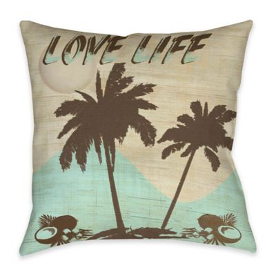 Love Life Indoor/Outdoor Throw Pillow in Beige/Aqua