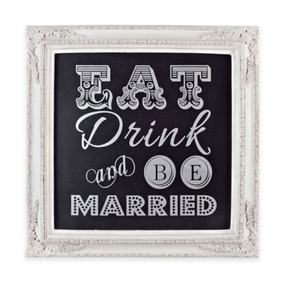 """Eat, Drink and Be Married"" Silver Framed Wall Plaque in Black"