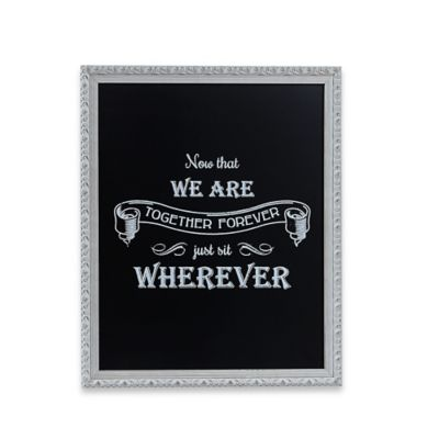 Take Your Seat Framed Chalkboard Plaque