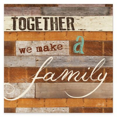 """Together We Make a Family"" Canvas Wall Art"