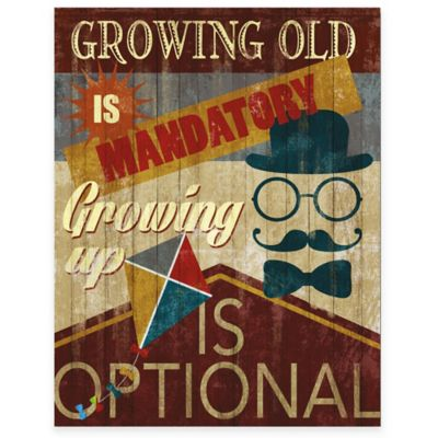 """""""Growing Up Is Optional"""" Gallery Canvas Wall Art"""